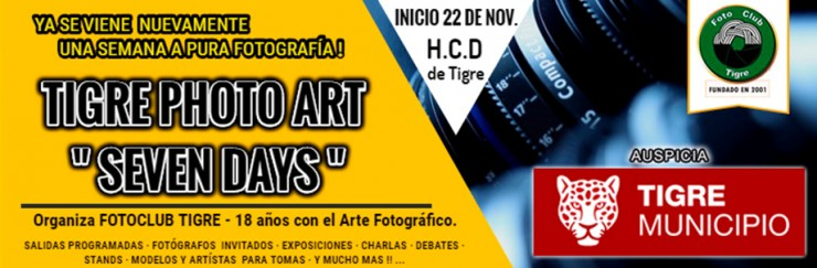 "6° Edición del Tigre Photo Art ""Seven Days`"